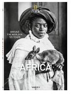 National Geographic: Around the World in 125 Years - Africa by Joe Yogerst