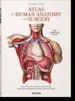 Bourgery: Atlas of Human Anatomy and Surgery by Jean-Marie Le Minor