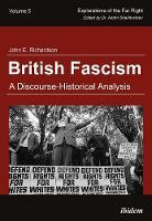 British Fascism - A Discourse-Historical Analysis by John E. Richardson