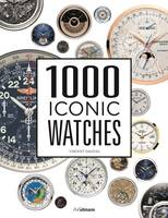 1000 Iconic Watches: A Comprehensive Guide by ,Vincent Daveau