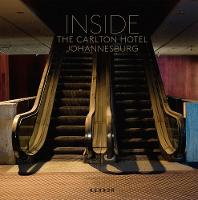 Inside The Carlton Hotel Johannesburg by Leif Bennett