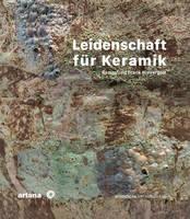 Leidenschaft fur Keramik by Anne-Claire Schumacher