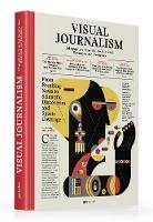 Visual Journalism Infographics from the World's Best Newsrooms and Designers by Javier Errea
