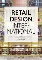 Retail Design International Vol. 3 Components, Spaces, Buildings by Jons Messedat
