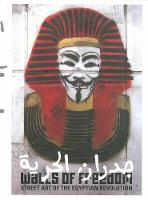 Walls Of Freedom Street Art of the Egyptian Revolution by Basma Hamdy, Don Stone Karl