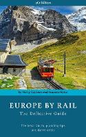 Europe by Rail The Definitive Guide by Nicky Gardner, Susanne Kries