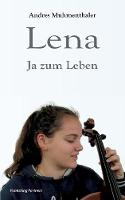 Lena by Andres Muhmenthaler