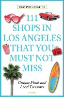111 Shops in Los Angeles That You Must Not Miss Unique Finds and Local Treasures by Desa Philadelphia