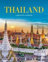 Thailand A Beautiful Kingdom by Monaco Books