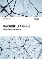 Machine Learning. Eine Analyse Des State of the Art by Kevin Donath