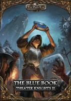 The Dark Eye - The Blue Book (Part 2 of the Theater Knights Campaign) by Niklas Forreiter, Daniel Hesler
