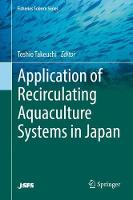 Application of Recirculating Aquaculture Systems in Japan by Toshio Takeuchi
