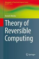 Theory of Reversible Computing by Kenichi Morita