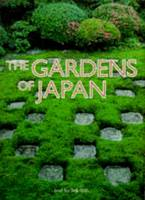 The Gardens Of Japan by Teiji Ito
