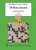 38 Basic Josekis by Kiyoshi Kosugi