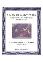 A Man of Many Parts Portrait of an Inimitable Swordsman - Ronald Alexander Lidstone by Paul Budden