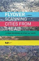 Flyover Scanning Cities From the Air by Li Zhenyu