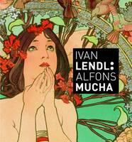 Ivan Lendl: Alfons Mucha by Ivan Lendl