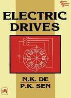 Electric Drives by N. K. De