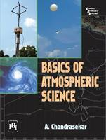 Basics of Atmospheric Science by A. Chandrasekar