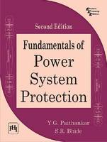 Fundamentals of Power System Protection by Y. G. Paithankar, S. R. Bhide