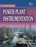 Power Plant Instrumentation by K. Krishnaswamy