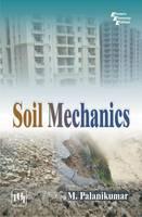 Soil Mechanics by M. Palanikumar