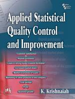 Applied Statistical Quality Control and Improvement by K. Krishnaiah