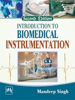 Introduction to Biomedical Instrumentation by Mandeep Singh