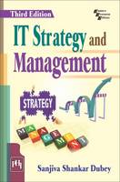 IT Strategy and Management by Sanjiva Shankar Dubey