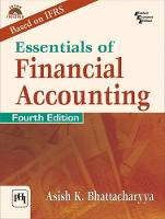 Essentials of Financial Accounting by Asish K. Bhattacharyya