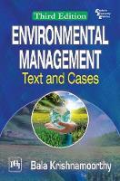 Environmental Management Text And Cases by Bala Krishnamoorthy