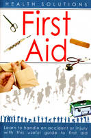First Aid Health Solutions by Dr. Savitri Ramaiah