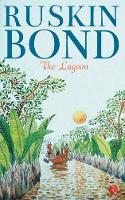 THE LAGOON by Ruskin Bond
