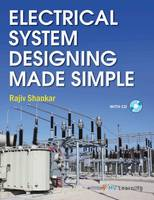 Electrical System Designing Made Simple by Rajiv Shankar