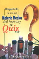 Learning Materia Medica & Repertory The Quiz Way by M. R. Deepak