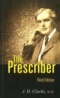Prescriber 3rd Edition by J. H. Clarke