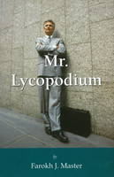 Mr Lycopodium by Farokh J. Master