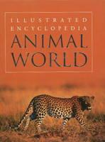 Animal World Illustrated Encyclopedia by Pawanpreet Kaur