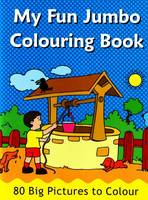 My Fun Jumbo Colouring Book 80 Big Pictures to Colour by B Jain Publishing