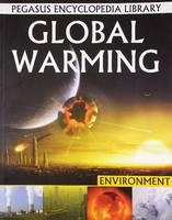 Global Warming Pegasus Encyclopedia Library by Pallabi B. Tomar
