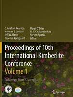 Proceedings of 10th International Kimberlite Conference Volume One by Jeff W. Harris