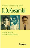 D.D. Kosambi Selected Works in Mathematics and Statistics by Ramakrishna Ramaswamy