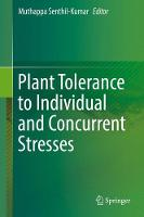 Plant Tolerance to Individual and Concurrent Stresses by Senthil-Kumar Muthappa