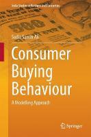Consumer Buying Behaviour A Modelling Approach by Sadia Samar Ali