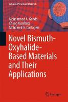 Novel Bismuth-Oxyhalide-Based Materials and their Applications by Chang Xiaofeng