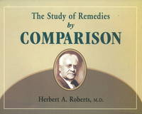 A Study of Remedies by Comparison by Herbert A. Roberts