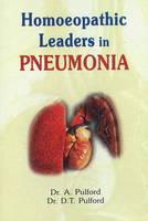Homoeopathic Leaders in Pneumonia by Alfred Pulford