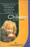 Diseases of the Respiratory & Digestive System of Children by Dr Frotier Bernoville, L. Rousseau