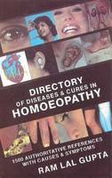 Directory of Diseases and Cures in Homoeopathy by R.L. Gupta